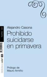 Prohibido Suicidarse en Primavera (ISBN: 9788441425132)