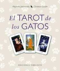 Tarot de Los Gatos, El - Alejandro Jodorowsky, Christian Gaudin (ISBN: 9788415968078)