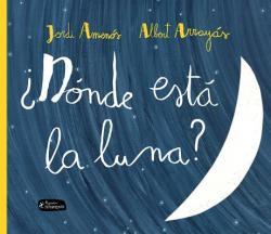 Donde Esta la Luna? (ISBN: 9788415518341)