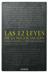 Las 12 Leyes de la Negociacion: O Eres Estratega O Eres Ingenuo = The 12 Laws of Negotiation - Alfred Font Barrot (ISBN: 9788415431497)