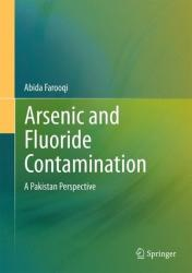 Arsenic and Fluoride Contamination - A Pakistan Perspective (ISBN: 9788132222972)