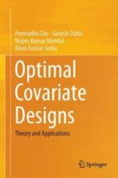 Optimal Covariate Designs - Theory and Applications (ISBN: 9788132224600)