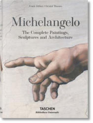 Michelangelo. The Complete Paintings, Sculptures and Arch. - Frank Zöllner (ISBN: 9783836537162)