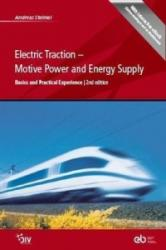 Electric Traction - Motive Power and Energy Supply - Andreas Steimel (ISBN: 9783835672574)