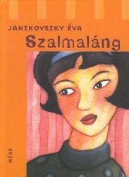 Szalmaláng (2011)
