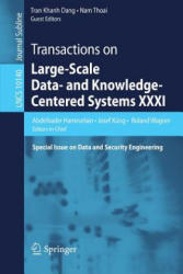 Transactions on Large-Scale Data- and Knowledge-Centered Systems XXXI - Special Issue on Data and Security Engineering (ISBN: 9783662541722)