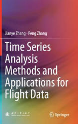 Time Series Analysis Methods and Applications for Flight Data (ISBN: 9783662534281)