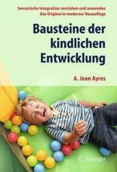 Bausteine der kindlichen Entwicklung (ISBN: 9783662528907)