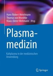 Plasmamedizin (ISBN: 9783662526446)