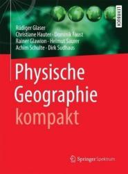 Physische Geographie kompakt (ISBN: 9783662504604)