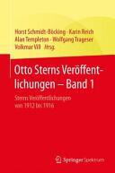 Otto Sterns Veroffentlichungen - Band 1 - Sterns Veroffentlichungen von 1912 bis 1916 (ISBN: 9783662469521)