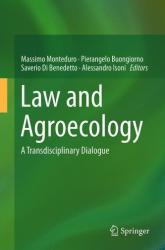 Law and Agroecology - A Transdisciplinary Dialogue (ISBN: 9783662466162)