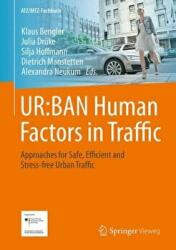 UR: BAN Human Factors in Traffic - Approaches for Safe, Efficient and Stress-free Urban Traffic (ISBN: 9783658154172)