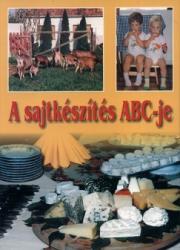 A sajtkészítés ABC-je (ISBN: 9789630370967)