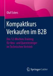 Kompaktkurs Verkaufen im B2B (ISBN: 9783658156770)