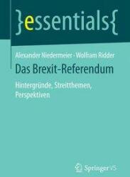 Das Brexit-Referendum (ISBN: 9783658156329)