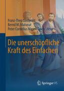Die unerschopfliche Kraft des Einfachen (ISBN: 9783658108076)