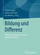 Bildung und Differenz - Historische Analysen zu einem aktuellen Problem (ISBN: 9783658100025)