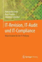 It-Revision, It-Audit Und It-Compliance (ISBN: 9783658028077)
