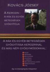 A kerozin a rák és egyéb betegségek gyógyítója (ISBN: 9789638899316)