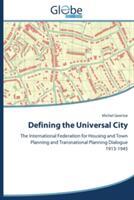 Defining the Universal City (ISBN: 9783639862997)
