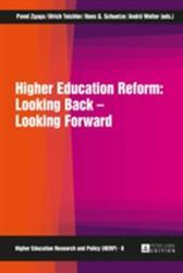 Higher Education Reform: Looking Back - Looking Forward (ISBN: 9783631662755)