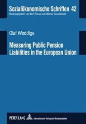Measuring Public Pension Liabilities in the European Union (ISBN: 9783631602737)