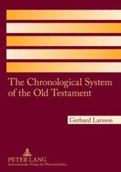 Chronological System of the Old Testament (ISBN: 9783631575468)