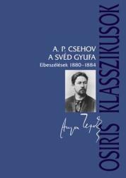 A svéd gyufa - Elbeszélések 1880-1884 (ISBN: 9789632762029)