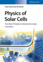 Physics of Solar Cells - From Basic Principles to Advanced Concepts (ISBN: 9783527413126)