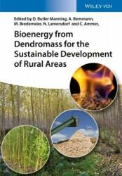 Bioenergy from Dendromass for the Sustainable Development of Rural Areas (ISBN: 9783527337644)