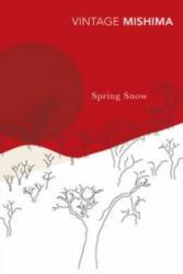 Spring Snow - Yukio Mishima (ISBN: 9780099282990)