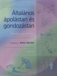 ÁLTALÁNOS ÁPOLÁSTAN ÉS GONDOZÁSTAN (ISBN: 9789632262383)