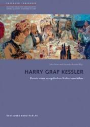Harry Graf Kessler - Portrat eines europaischen Kulturvermittlers (ISBN: 9783422073180)