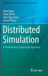 Distributed Simulation - Model-Driven Software Engineering (ISBN: 9783319030494)