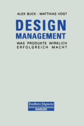 Design Management - Matthias Vogt, Alex Buck (ISBN: 9783322899835)