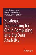Strategic Engineering for Cloud Computing and Big Data Analytics (ISBN: 9783319524900)