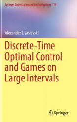Discrete-Time Optimal Control and Games on Large Intervals (ISBN: 9783319529318)