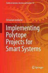 Implementing Polytope Projects for Smart Systems (ISBN: 9783319525501)