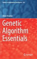 Genetic Algorithm Essentials (ISBN: 9783319521558)