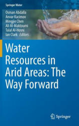 Water Resources in Arid Areas: The Way Forward (ISBN: 9783319518558)