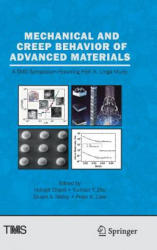 Mechanical and Creep Behavior of Advanced Materials - A SMD Symposium Honoring Professor K. Linga Murty (ISBN: 9783319510965)