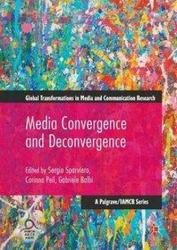 Media Convergence and Deconvergence (ISBN: 9783319512884)