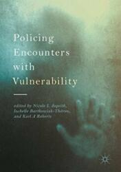Policing Encounters with Vulnerability (ISBN: 9783319512273)
