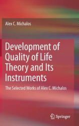 Development of Quality of Life Theory and Its Instruments (ISBN: 9783319511481)