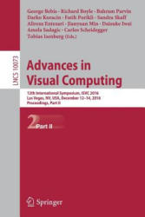Advances in Visual Computing - 12th International Symposium, ISVC 2016, Las Vegas, NV, USA, December 12-14, 2016, Proceedings, Part II (ISBN: 9783319508313)