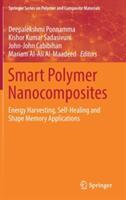 Smart Polymer Nanocomposites - Energy Harvesting, Self-Healing and Shape Memory Applications (ISBN: 9783319504230)