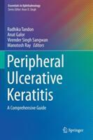 Peripheral Ulcerative Keratitis (ISBN: 9783319504025)