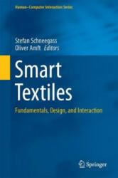 Smart Textiles - Fundamentals, Design, and Interaction (ISBN: 9783319501239)