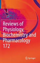 Reviews of Physiology, Biochemistry and Pharmacology, Vol. 172 (ISBN: 9783319499017)